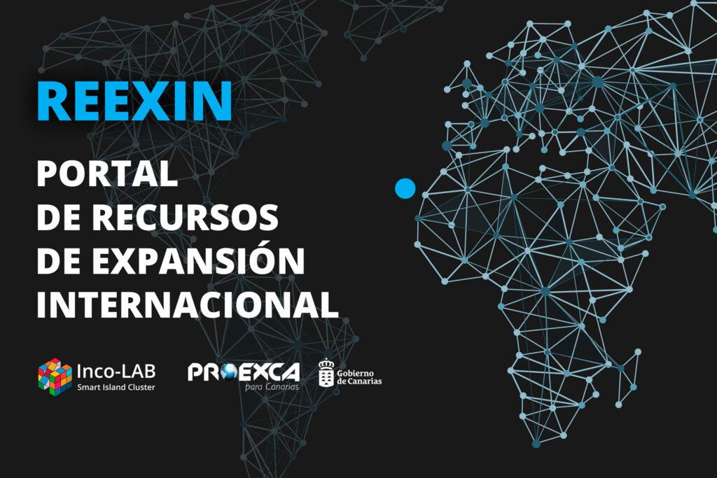 Inco-LAB Smart Island Cluster y PROEXCA – Sociedad Canaria de Fomento Económico impulsan REEXIN, el portal de Recursos de Expansión Internacional