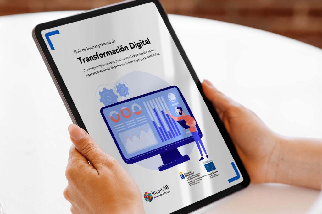 Guía de buenas prácticas de Transformación Digital, un recurso gratuito y de acceso libre impulsado por Inco-LAB Smart Island Cluster